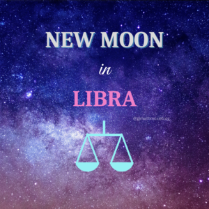 new moon in Libra, new moon, moon in Libra, Libra moon, astrology, girl with moxie