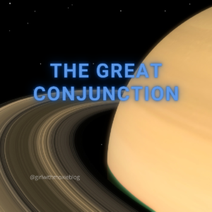 Saturn, great conjunction, Jupiter conjunct Saturn, astrology, girl with moxie