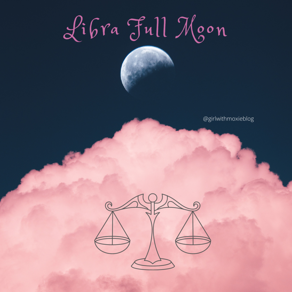 full moon in Libra, Libra full moon, Libra, full moon, moon, moon cycles, astrology, girl with moxie