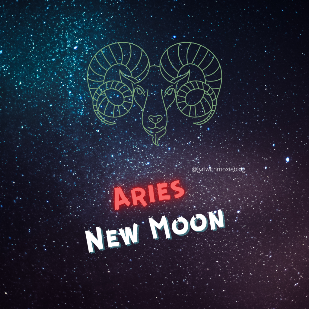 aries new moon, new moon in Aries, Aries moon, moon, new moon, moon cycles, astrology, girl with moxie