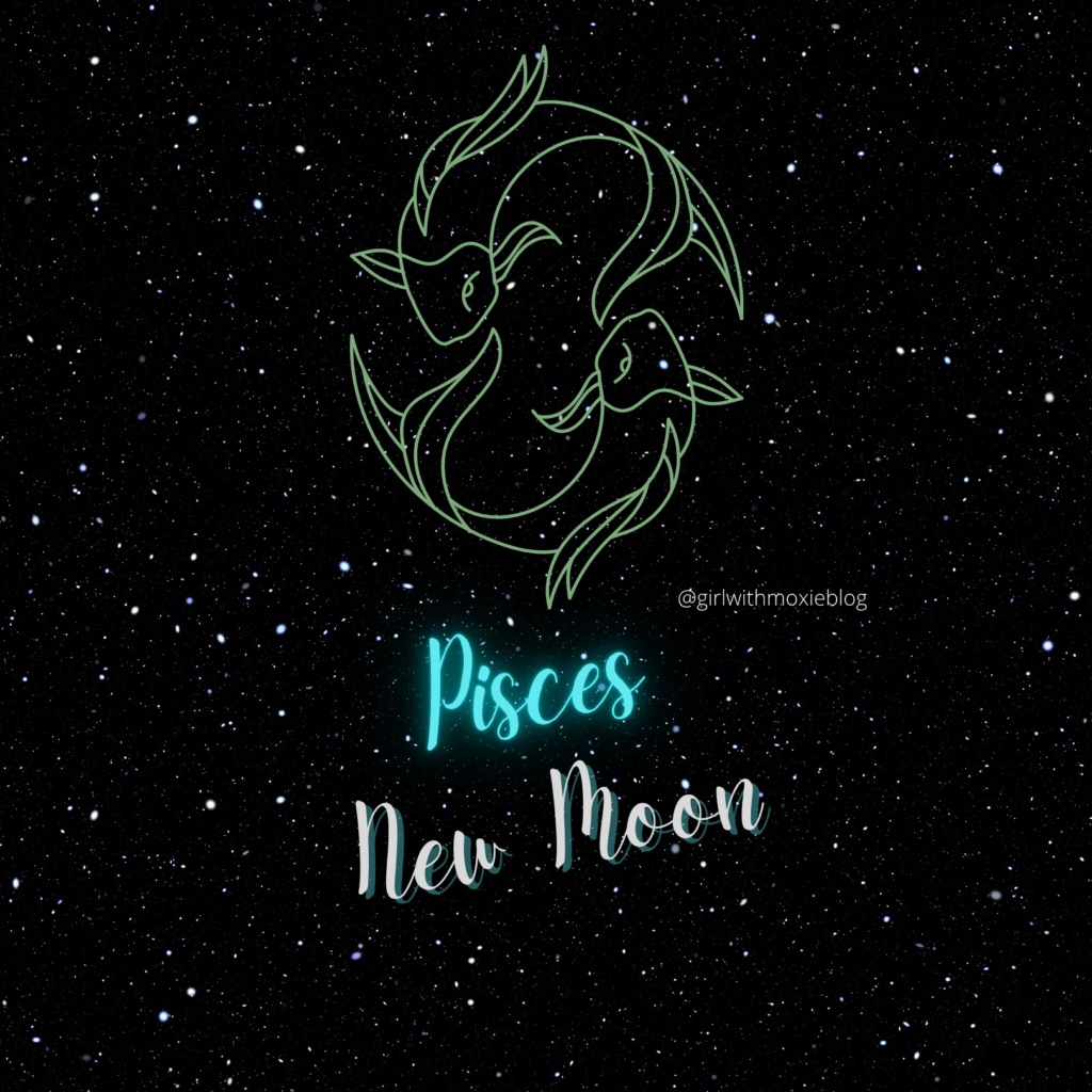 Pisces new moon, new moon in Pisces, Pisces, new moon, moon cycles, moon, astrology, girl with moxie